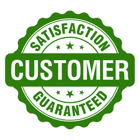 Customer Satisfaction Guaranteed green reliable grunge stamp. Isolated on white background vector illustration.