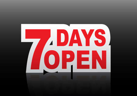7 days open sign.