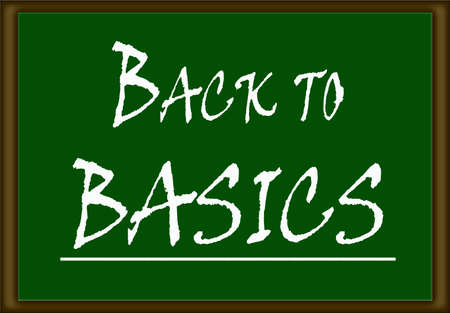 touchstone: The words back to basics written on a green board