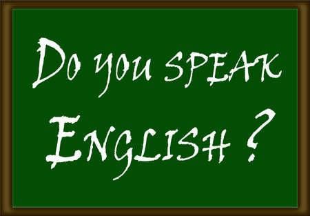 speak english: Illustration of Do you speak english  on a green board