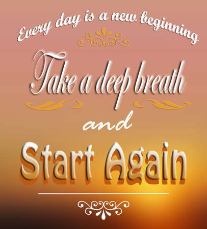 beginnings: Motivational message for new beginnings on a colorful background