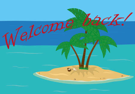 Welcome back open touristic resort after lock down
