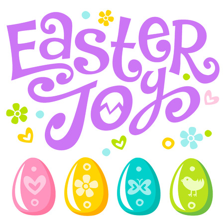 Easter Joy Lettering celebration text for design. Colorful Easter eggs with ornaments. Can be used in greeting card, banner and invitation to egg hunting. Vector set of symbols isolated on white