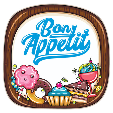 Vector food frame. Kitchen wooden chopping board. Bon appetit lettering. Desserts and sweets: candies, cupcake, chocolate cake, whipped cream and doughnut. Cook template, for cafe, food court banners Çizim