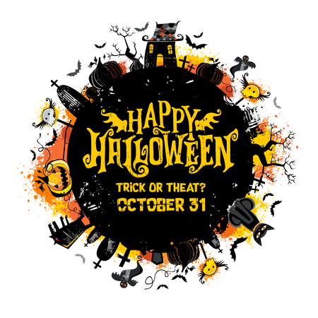 Halloween vector round card. Grunge design elements with texture stains Happy Halloween lettering, flying ghosts, bats, haunted house, Jack o Lantern, pumpkin with smiling face, tombstones, werewolf.