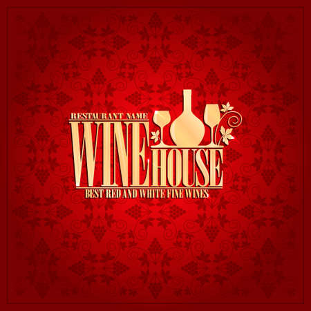 gold house: Wine house menu Vintage design card Illustration