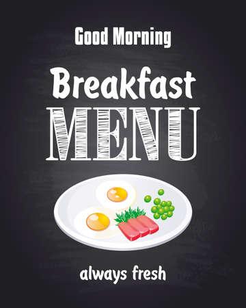 Good morning, breakfast menu. Always fresh. Chalkboard background. Vector illustration