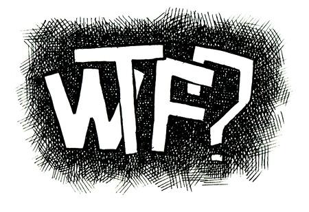 WTF? Hand drawn. Popular expression - Jpeg version.