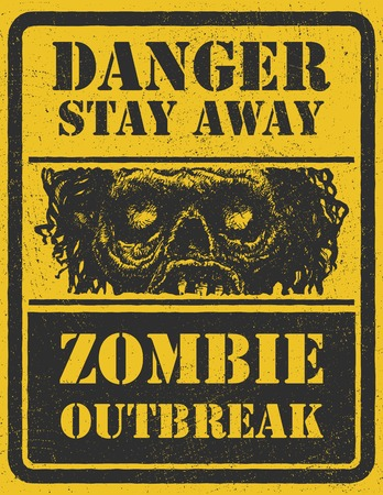 madman: Poster Zombie Outbreak. Sign board with zombie face, hand-written fonts, words Zombie Outbreak Leave.