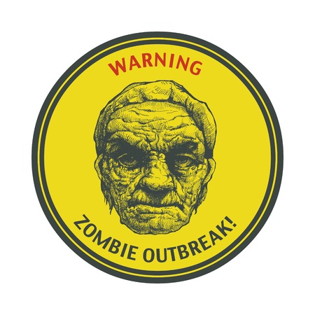madman: Poster Zombie Outbreak  Sign board with zombie face, hand-written fonts, words Zombie Outbreak Leave   Illustration