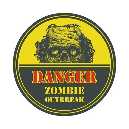Poster Zombie Outbreak  Sign board with zombie face, hand-written fonts, words Zombie Outbreak Leave   Illustration