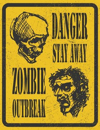maniaco: Poster Zombie Outbreak bordo segno con zombie faccia, i caratteri scritti a mano, le parole Zombie Outbreak Leave