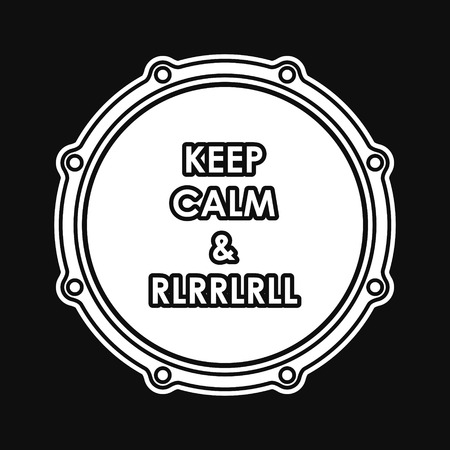 keep calm and carry on: Snare drum with Keep calm and rlrrlrll inscription. Vector illustration eps 8