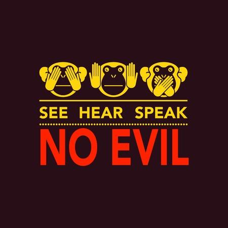 see no evil: See no evil, hear no evil, speak no evil. Vector illustration.