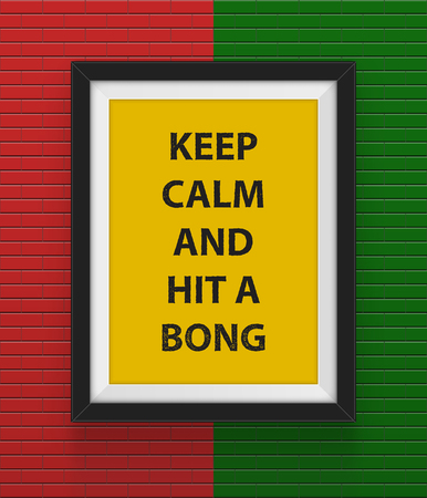 bong: Frame with  keep calm and hit a bong inscription. Vector illustration.
