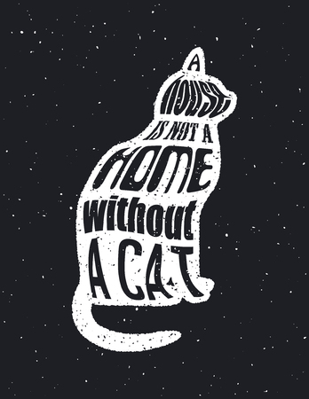 pat: Quote Typographical on Chalkboard Background, vector illustration. A house is not a home without a cat.