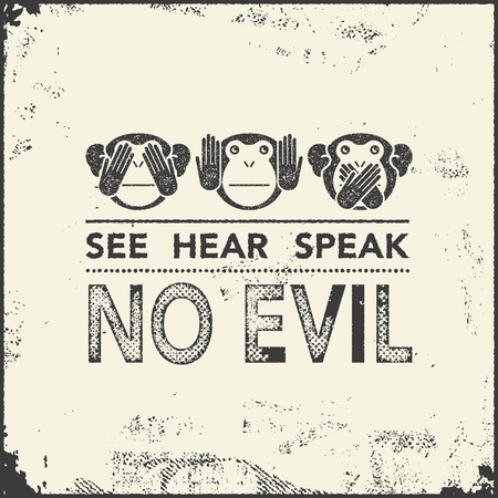 see no evil: See no evil, hear no evil, speak no evil. wise monkeys. Vector illustration.