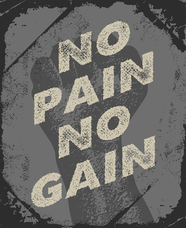 No pain No gain - Inspiring and motivating words. Gym and workout poster design. Vintage poster design Illustration