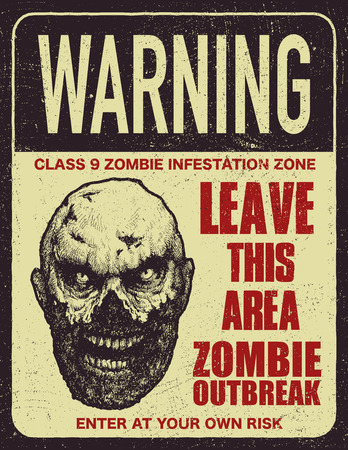 Poster zombie outbreak sign.