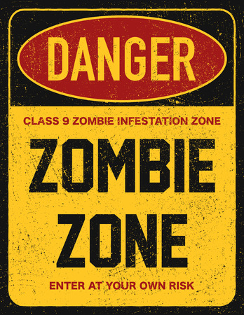 Halloween warning sign danger zombie area. Vector illustration