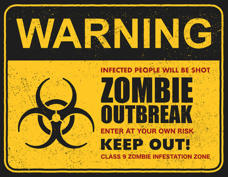 Poster zombie outbreak. Sign board with zombie, words Zombie Outbreak Leave This Area. Vector illustration Vectores