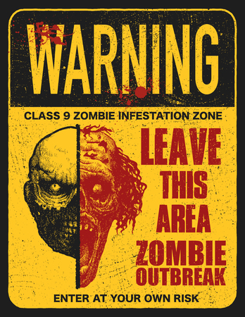 Letrero con zombie, palabras Zombie Outbreak Leave This Area. Ilustración vectorial