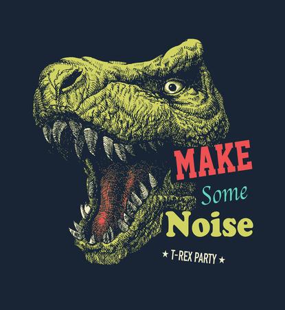 Make some noise slogan graphic with dinosaur illustration. Vector illustration.