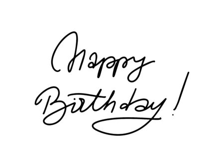 Happy Birthday. Beautiful greeting card. Hand drawn invitation T-shirt print design. Handwritten modern brush lettering white background isolated vector Foto de archivo - 134807938