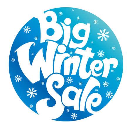 Big winter sale. Stylish vector template. Font circle design. Illustration