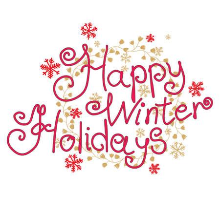 holidays: Happy Winter Holidays.