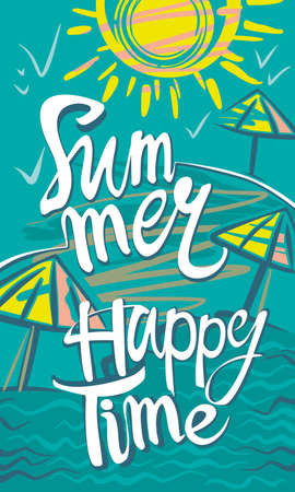 Summer. Happy Time. Seasonal poster with sun, sea and beach. Vector illustration. 向量圖像