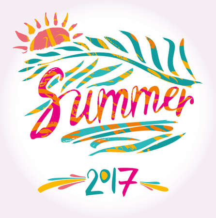 2017 Summer and sun. Hand drawn inscription and palm leaf. Vector design.