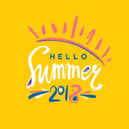 Summer handwritten. Bright card Hello Summer 2018 illustration.