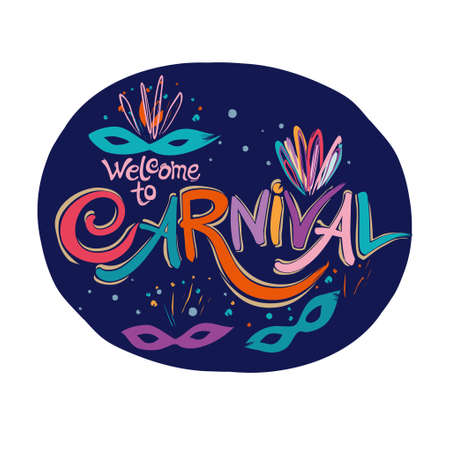 Welcome to Carnival. Hand drawn bright colorful vector inscription with Masquerade Masks on a dark background. Ilustração