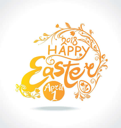 Happy Easter. April 1 2018. Typography design of the solar inscription with a spring flowering branch and Easter eggs. Vector vintage template.