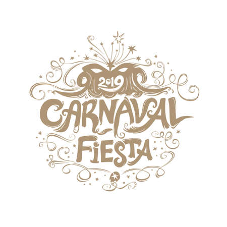 Beautiful vintage title Carnaval Fiesta. logo in spanish. Translated as Carnaval party. Hand drawn vector template with Masquerade Mask. Ilustração