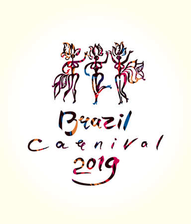 Brazil Carnival 2019 Art logo. Handwritten inscription and beautiful samba dancers in feathers. Vector illustration original graphic pattern imitation of painting with brush. Illustration