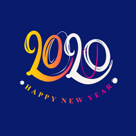 Handwritten 2020 vector logo. Flat vector template 2020 with wishes. Happy New Year. Design template card, cover, calendar, brochure, poster, banner. Ilustração