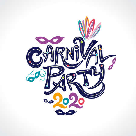 Carnival Party 2020. Hand drawn vector inscription with color feathers and 2020. Invitation card.