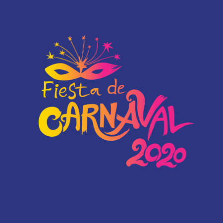 Fiesta de Carnaval. 2020 in Spanish is translated as: Carnival party. 2019. Hand drawn vector template with Masquerade Mask.