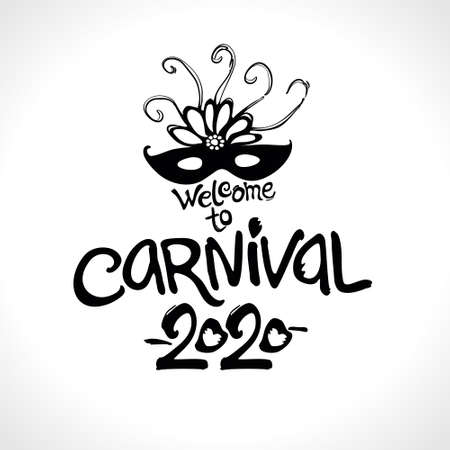 Welcome to Carnival. 2020. Hand drawn vector template. Black vector pattern isolated on white. Ilustração