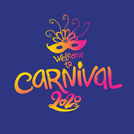Welcome to Carnival. 2020. Hand drawn vector template illustration