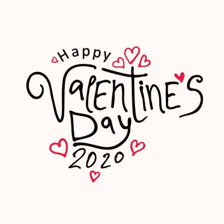Happy Valentines 2020 Day modern calligraphy. Valentines day holidays typography print, postcard and more. Vector illustration