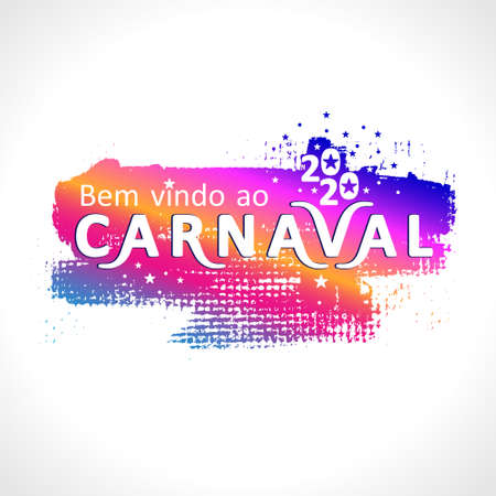 Bem vindo ao carnaval. 2020. Vector Portuguese translates as Welcome to the carnival. Bright grunge texture pattern with cut letters.