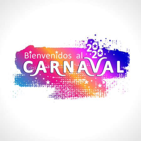 Bienvenidos al carnaval. 2020. Spanish translates as Welcome to the carnival. Bright grunge texture pattern with cut letters.