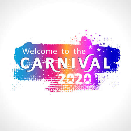 Welcome to carnival 2020. Bright grunge pattern with handwritten lettering and bright mask.