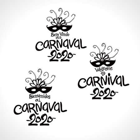 Welcome to Carnival 2020. Set of three Carnival logos in three languages, English, Spanish and Portuguese. Logo in Carnival, Carnaval. Vector black logos with masks. Ilustração