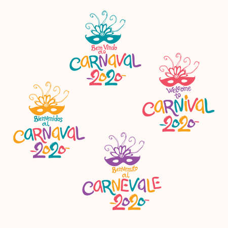 Welcome to Carnival. 2020. Set of four bright Carnival logos in four languages, English, Italian, Spanish and Portuguese. Logo in Carnival, Carnaval. Vector handwritten logo with masks.