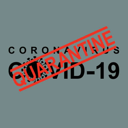 Coronavirus COVID-19. Quarantine Red stamp warning inscription biological hazard risk  symbol. Vector information template.