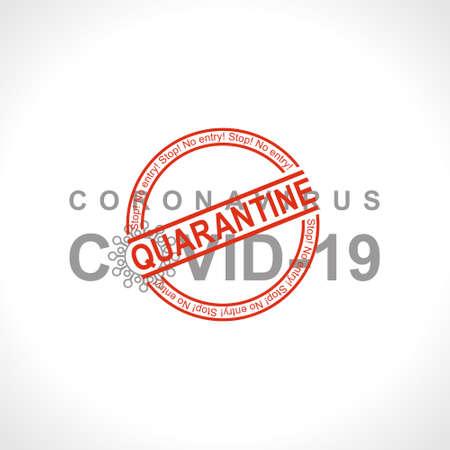 Coronavirus COVID-19. Quarantine Round red stamp warning inscription biological hazard risk  symbol. Vector information template.